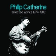 Philip Catherine (Филипп Катрин): Selected Works 1974-1982