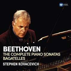 Stephen Kovacevich (Стивен Ковачевич): The Complete Piano Sonatas & Bagatelles