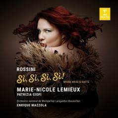 Marie-Nicole Lemieux (Мари-Николь Лемьё): Si, Si, Si, Si! - Rossini Opera Arias & Duets