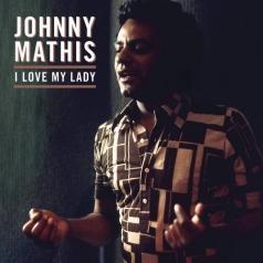 Johnny Mathis (Джонни Мэтис): I Love My Lady (RSD2018)