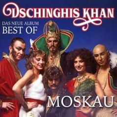 Dschinghis Khan: Moskau - Best Of
