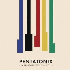 Pentatonix (Пентатоникс): Ptx Presents: Top Pop, Vol. I