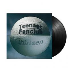 Teenage Fanclub: Thirteen