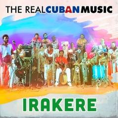 Irakere: The Real Cuban Music