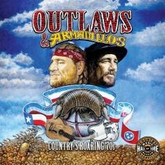 Outlaws & Armadillos: Country's Roaring '70s Vol. 1