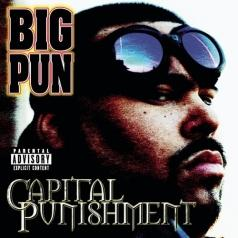 Big Pun (Биг Пан): Capital Punishment (20Th Anniversary)