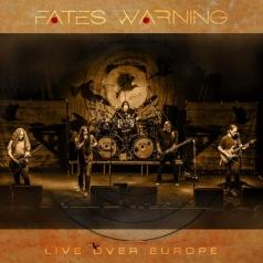 Fates Warning (Фатем Варнинг): Live Over Europe