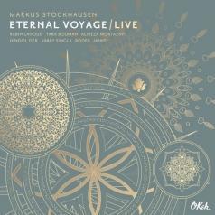 Markus Stockhausen (Маркус Штокхаузен): Eternal Voyage - Live