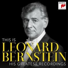 Leonard Bernstein (Леонард Бернстайн): This Is Leonard Bernstein – His Greatest Recordings