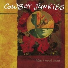 Cowboy Junkies (Ковбой Янкис): Black Eyed Man