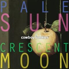 Cowboy Junkies: Pale Sun Crescent Moon