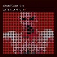 Eisbrecher (Исбрейчер): Antikorper