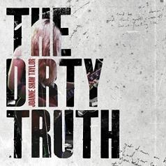 Joanne Shaw Taylor (Джоан Шоу Тейлор): The Dirty Truth