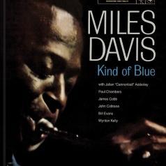 Miles Davis (Майлз Дэвис): Kind Of Blue (50Th Anniversary)