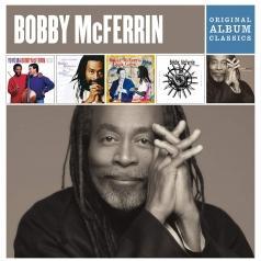 Bobby McFerrin (Бобби Макферрин): Original Album Classics