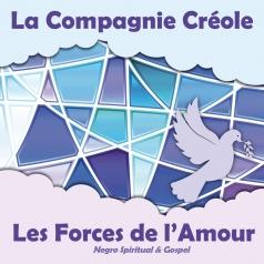 La Compagnie Creole: Les Forces de l'Amour