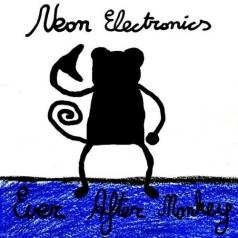 Neon Electronics: Ever After Monkey