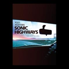 Foo Fighters (Фоо Фигтерс): Sonic Highways
