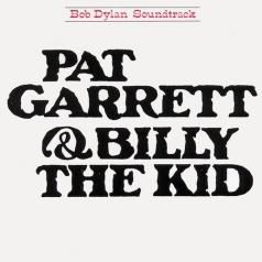 Bob Dylan (Боб Дилан): Pat Garrett&Billy The Kid