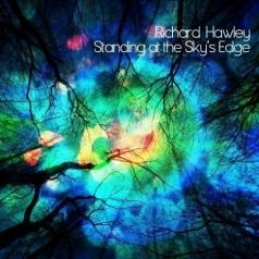 Richard Hawley (Ричард Хоули): Standing At The Sky'S Edge
