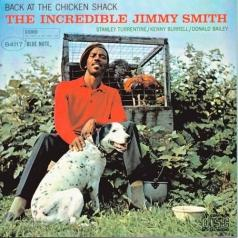 Jimmy Smith (Джимми Смит): Back At The Chicken Shack