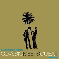 Klazz Brothers (Клазз Бротерз): Classic Meets Cuba II