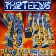 The Teens: Past And Present '76 - '96