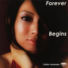 Chihiro Yamanaka: Forever Begins