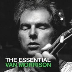 Van Morrison (Ван Моррисон): The Essential Van Morrison