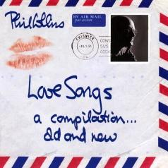 Phil Collins (Фил Коллинз): Love Songs (A Compilation... Old And New)