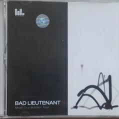 Bad Lieutenant: Never Cry Another Tear