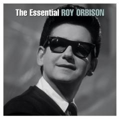 Roy Orbison (Рой Орбисон): The Essential