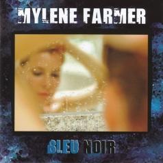 Mylene Farmer (Милен Фармер): Bleu Noir