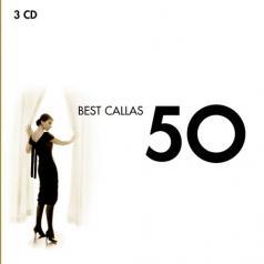 Maria Callas (Мария Каллас): 50 Best Callas