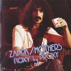 Frank Zappa (Фрэнк Заппа): Roxy By Proxy