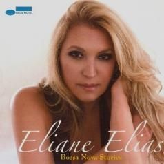 Eliane Elias (Элен Елиас ): Bossa Nova Stories