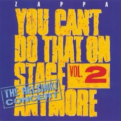 Frank Zappa (Фрэнк Заппа): You Can't Do That On Stage Anymore, Vol. 2