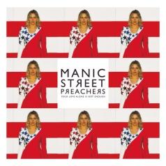 Manic Street Preachers: Your Love Alone Is Not Enough