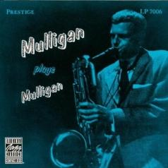 Gerry Mulligan (Джерри Маллиган): Mulligan Plays Mulligan