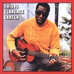 Clarence Carter (Кларенс Картер): This Is Clarence Carter