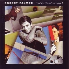 Robert Palmer (Роберт Палмер): Addictions Volume 1