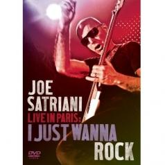 Joe Satriani (Джо Сатриани): Live In Paris: I Just Wanna Rock
