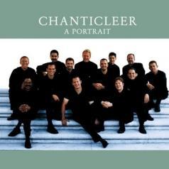 Chanticleer: Chanticleer - A Portrait