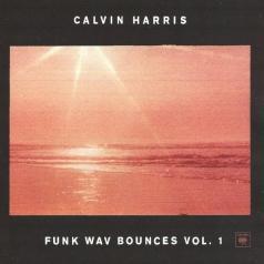 Calvin Harris (Келвин Харрис): Funk Wav Bounces Vol. 1