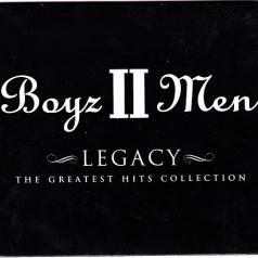 Boyz II Men (Бойз Ту Мен): Legacy (The Greatest Hits Collection)