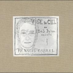 Francis Cabrel: Vise Le Ciel