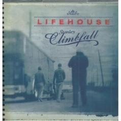 Lifehouse (Лайфхорс): Stanley Climbfall