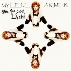 Farmer Mylène: Que mon cœur lâche