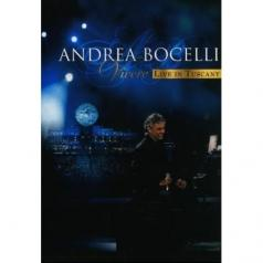 Andrea Bocelli (Андреа Бочелли): Vivere - Live In Tuscany