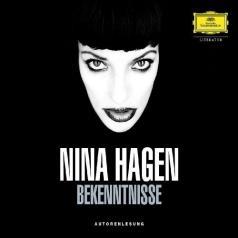 Nina Hagen (Нина Хаген): Bekenntnisse
